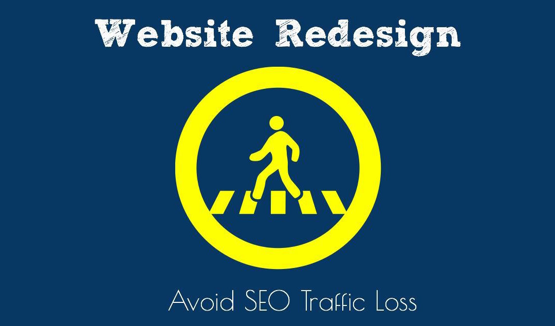 Website Redesign SEO: Avoiding Traffic Loss